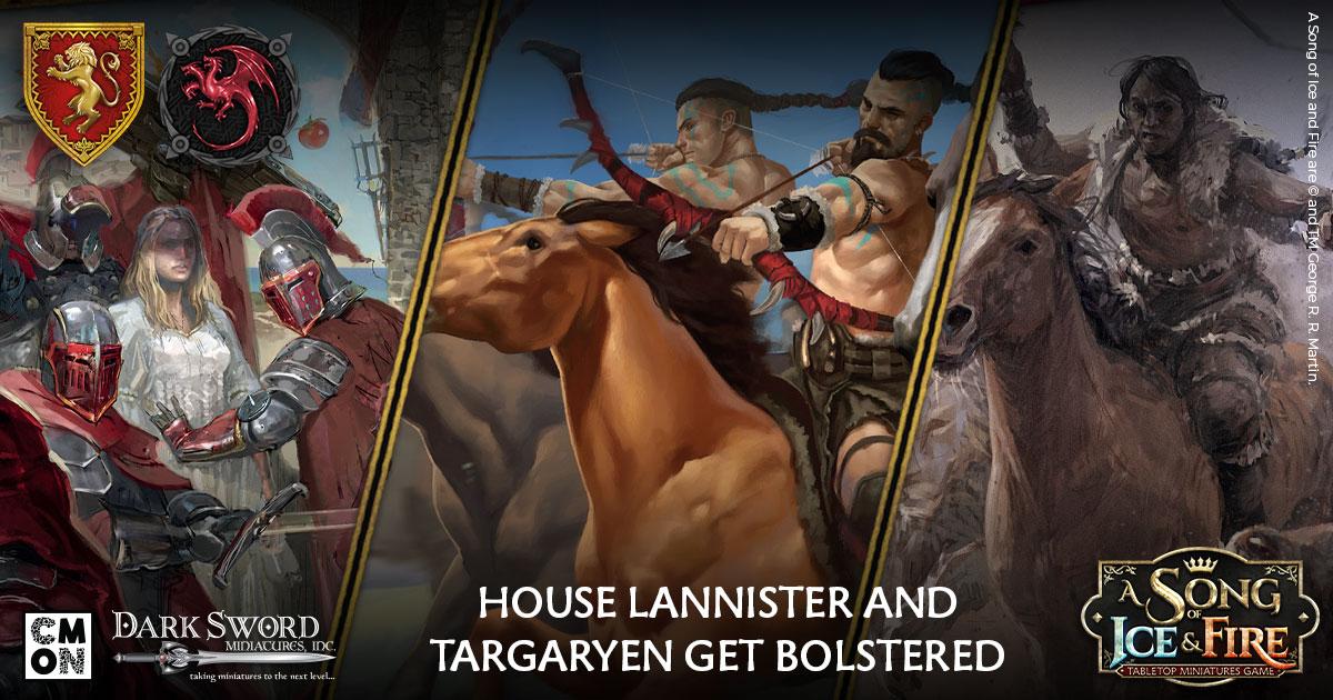 House Lannister and Targaryen Get Bolstered