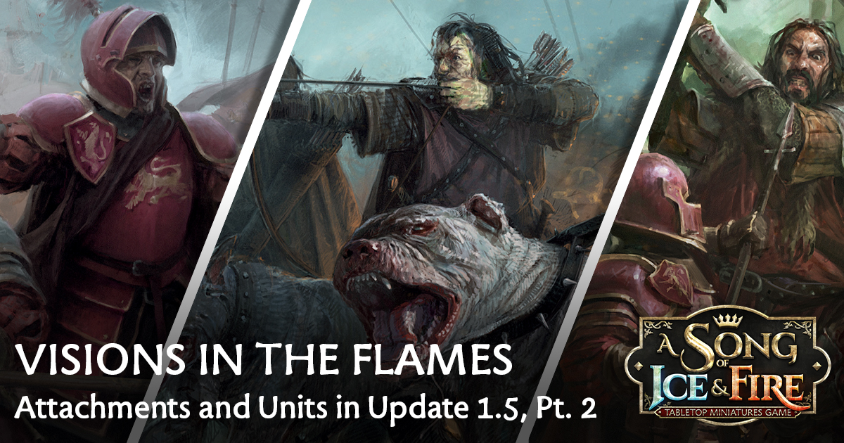 Visions in the Flames: Attachments and Units in Update 1.5 (Part 2)