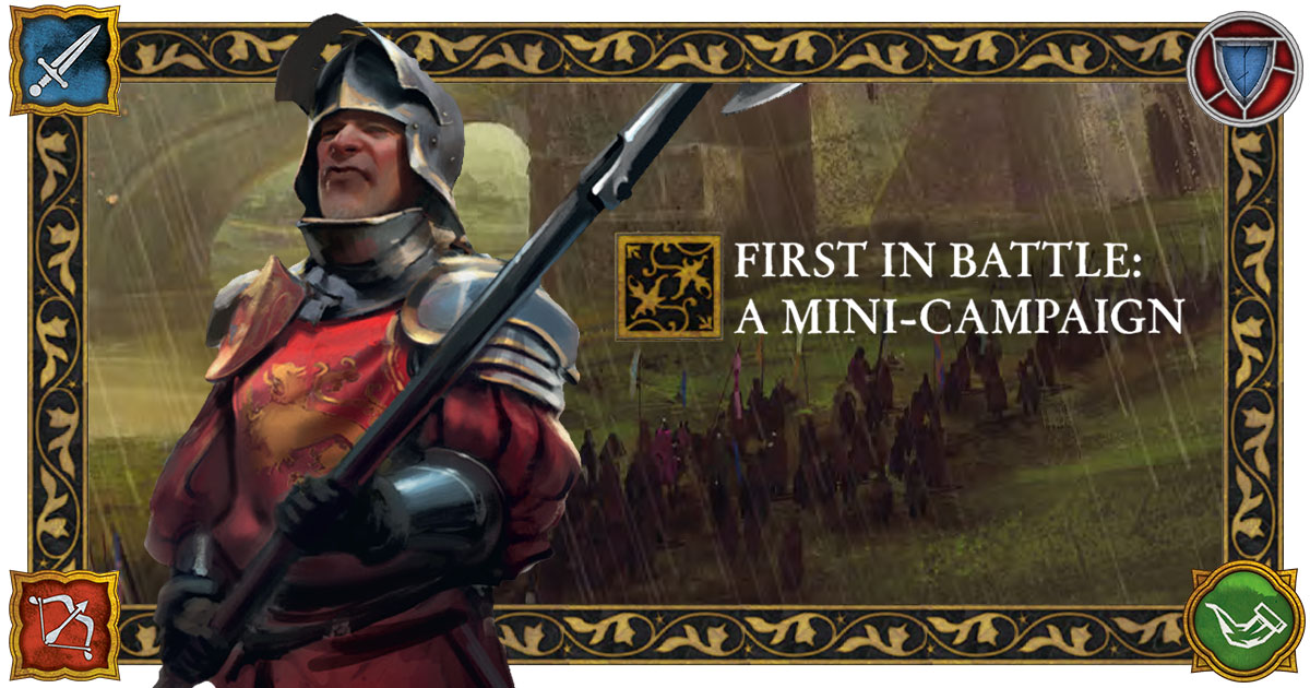 First in Battle: A Mini-Campaign
